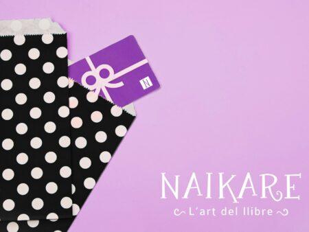 Vale regalo Naikare